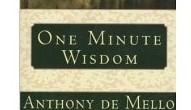 one minute wisdom de mello - amazon linked