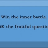 Ask the fruitful question